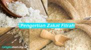 Pengertian Zakat Fitrah